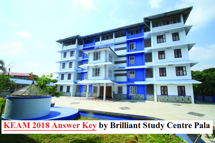 KEAM Answer Key 2018 by Brilliant Study Centre Pala